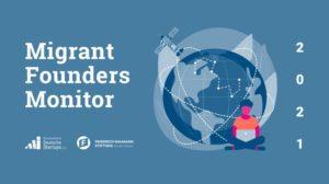 Das Cover des Migrant Founders Monitors 2021.